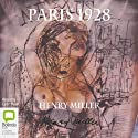 Paris 1928 Audiobook by Henry Miller Narrated by Lynn Hard