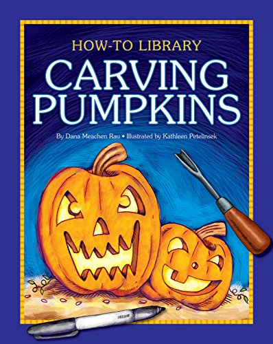 Carving Pumpkins (How-To