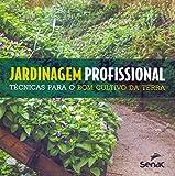 capa de Jardinagem Profissional. Técnicas Para o Bom Cultivo da Terra