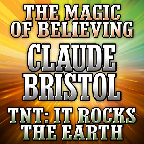 The Magic of Believing and TNT: It Rocks the Earth Audiobook [Free Download by Trial] thumbnail