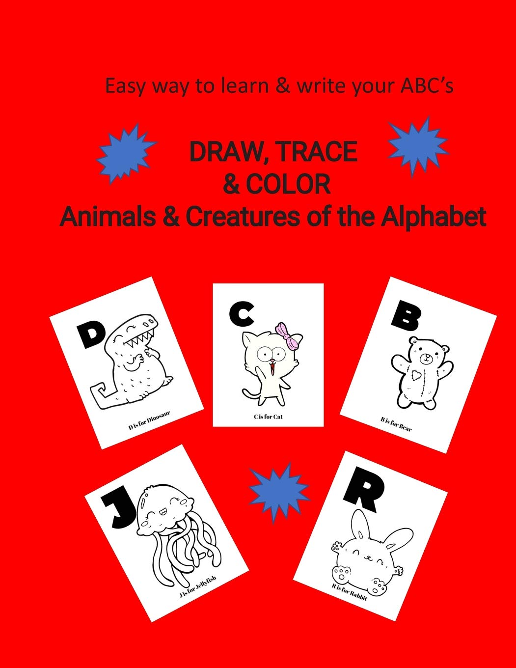 Easy Way To Learn Write Abc S Draw Trace Color Animals
