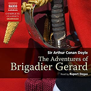 The Adventures of Brigadier Gerard Audiobook