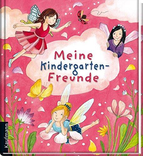 Meine Kindergarten-Freunde: Feen (Freundebücher für den Kindergarten / Meine Kindergarten-Freunde)