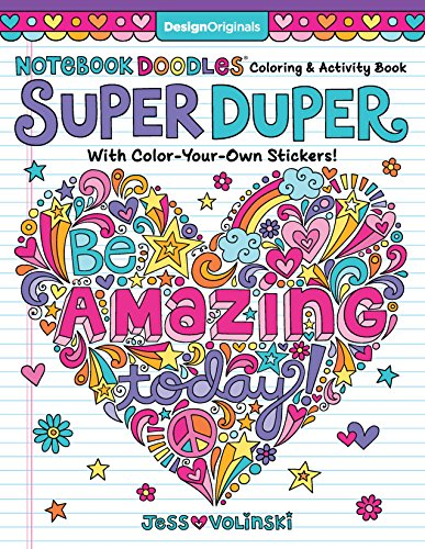 Notebook Doodles Super Duper Coloring & Activity Book: With Color-Your-Own Stickers! (Design Originals) 64 Beautiful Designs, 8 Pages of Stickers, and 20 Fun Color Palettes from Artist Jess ()