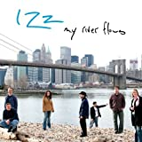 My River Flows by Izz