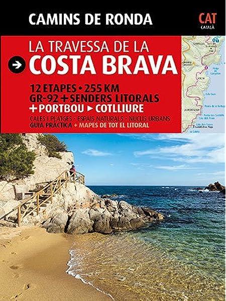 Camins de Ronda, la travessa de la Costa Brava: Camins de Ronda Guia & Mapa: Amazon.es: Puig Castellano, Jordi, Lara, Sergi: Libros