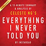 Everything I Never Told You by Celeste Ng - A 15-minute Summary & Analysis | Instaread