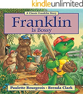 Franklin Is Bossy (Classic Franklin Stories Book 5)