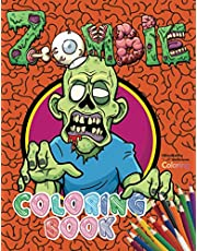 Zombie Coloring Book: Zombie Horror Coloring Pages for Older Kids, Teens, and Adults