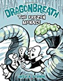 img - for Dragonbreath #11: The Frozen Menace book / textbook / text book
