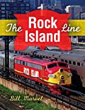 The Rock Island Line, Bill Marvel, 0253011272