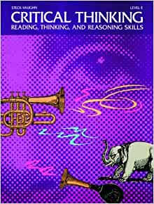 Steck-Vaughn Critical Thinking: Student Edition (Level B)