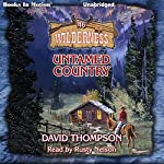 Untamed Country: Wilderness Series, Book 46 | David Thompson