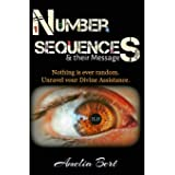 Number Sequences and their Messages: Unravel Divine Assistance