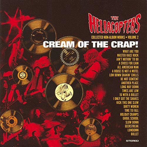 The Hellacopters - Cream Of The Crap 1 - Zortam Music