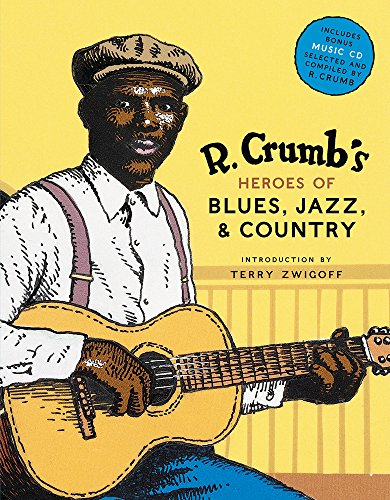 R. Crumb's Heroes of Blues, Jazz & Country for sale  Delivered anywhere in USA