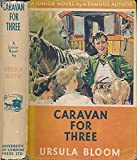 img - for Caravan for three book / textbook / text book