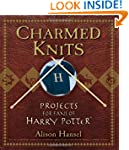 Charmed Knits: Projects for Fans of H...