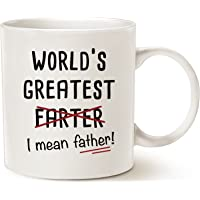 Fathers Day Gifts Funny Dad Coffee Mug Christmas Gifts, World's Greatest Farter, I Mean Father Best Office and Home Gifts for Dad, Father Cup White, 11 Oz