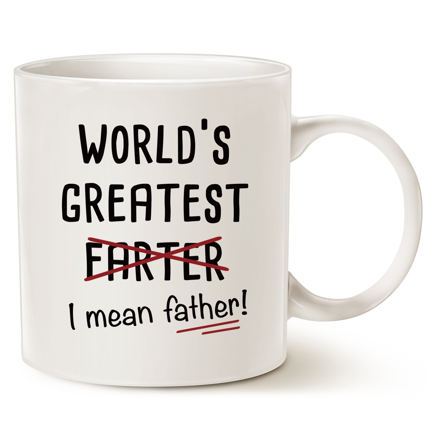 Fathers Day Gifts Funny Christmas Gifts Best Dad Coffee Mug - World's Greatest F, I Mean Father - Best Cute Birthday Gifts for Dad Cup White, 11 Oz