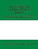 Apuntes de Literatura. EBAU. Andalucía. 2018.