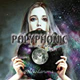 POLYPHONIC (2CD DELUXE EDITION)