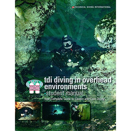 TDI - Diving in Overhead Environments w/Knowledge Quest