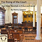 The Rising of the Court | Henry Lawson