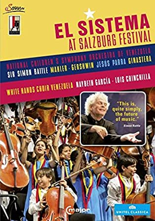 El Sistema at Salzburg Festival Simon Rattle National Children´s
