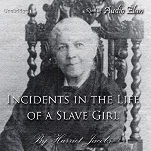 Incidents in the Life of a Slave Girl Audiobook