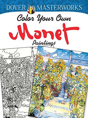 Dover Masterworks: Color Your Own Monet Paintings ()