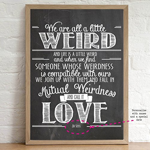 Wedding Gift Dr Seuss We Are All Weird Unframed A4 Personalised