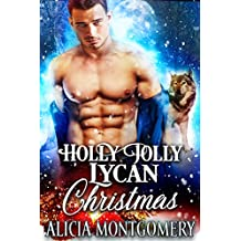 Holly Jolly Lycan Christmas (True Mates Standalone)