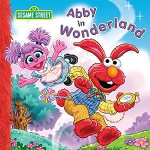 Abby in Wonderland (Sesame Street)