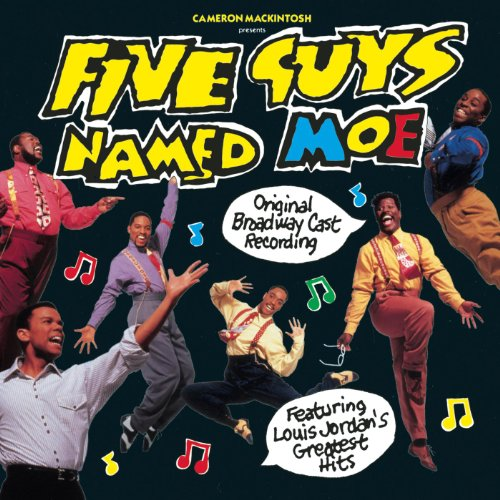 Five Guys Named Moe  Original Broadway Cast Recording