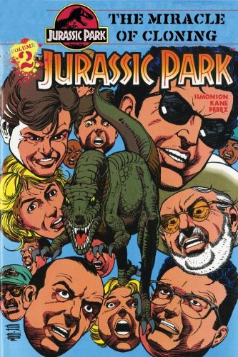 Download Jurassic Park Vol. 2: the Miracle of Cloning PDF