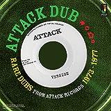 Attack Dub: Rare Dubs From Attack Records 73