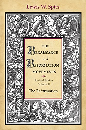 Movement Reform (The Renaissance and Reform Movements: Volume 2 (His The Renaissance and Reformation movements ; v. 2))