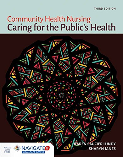 Community Health Nursing Caring for the Publics Health