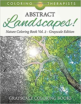 Amazon Com Abstract Landscapes Nature Coloring Book Vol 2