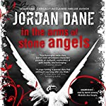 In the Arms of Stone Angels | Jordan Dane
