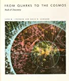 From Quarks to the Cosmos : Tools of Discovery, Lederman, Leon M. and Schramm, David N., 071675052X
