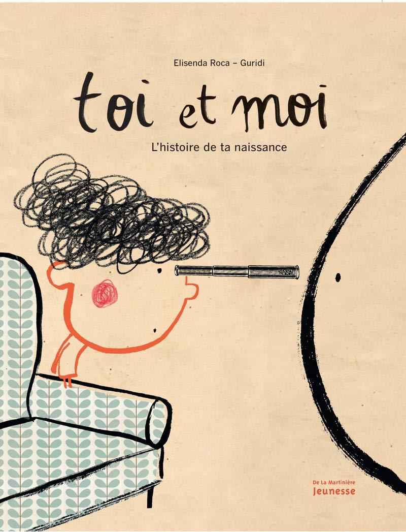 Toi et moi lhistoire de la naissance (French Edition ...