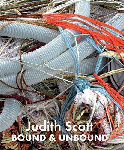 Judith Scott: Compelled and Unbound
