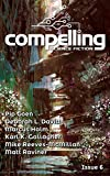 Compelling Science Fiction Issue 6