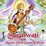 Saraswati Mantra 108 Dhun Chants Shloka & Pooja