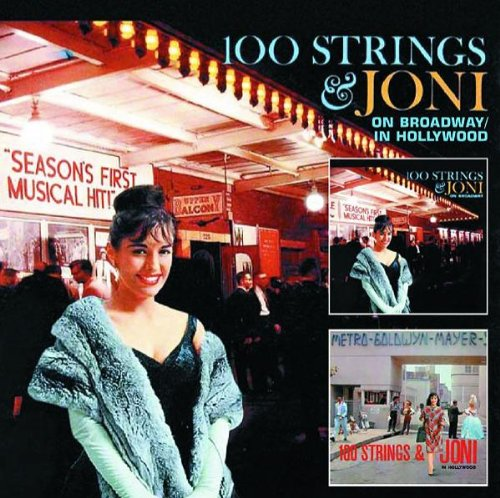 100 Strings & Joni: In Hollywood/On Broadway
