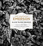 The Annotated Emerson, Ralph Waldo Emerson and David Mikics, 0674049233