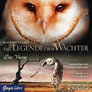 Der Verrat (Die Legende der Wächter 7) Hörbuch