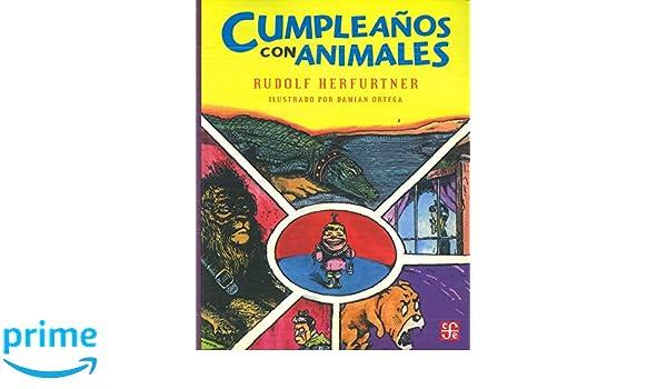 Cumpleaños con animales (A La Orilla Del Viento) (Spanish Edition): Herfurtner, Rudolf: 9789681642662: Amazon.com: Books